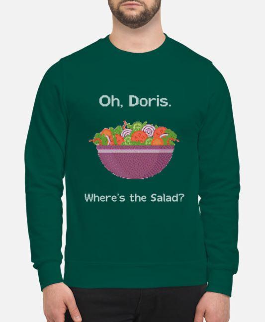 Oh Doris Where's The Salad unisex sweatshirt