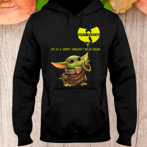 BABY YODA WU TANG LIFE AS A SHORTY hoodie