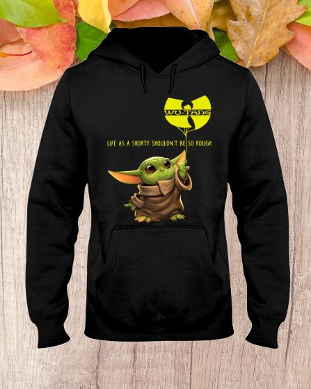 BABY YODA WU TANG LIFE AS A SHORTY hoodie