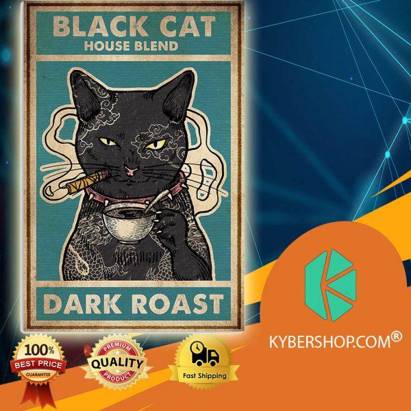 Black Cat House Blend Dark Roast poster