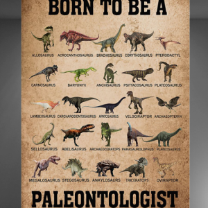 Born To Be A Paleontologist poster
