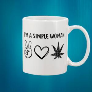 I'm A Simple Woman mug