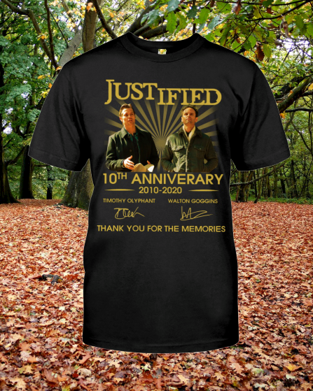 Justified 10th Anniversary 2010 2020 signature shirt
