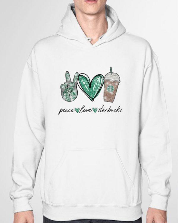 Peace Love Starbucks hoodie