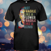 RBG Not Fragile Like A Flower Fragile Like A Bomb shirt