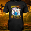 There Is No Crying In Bowling Just Lots Of Swearing shirt