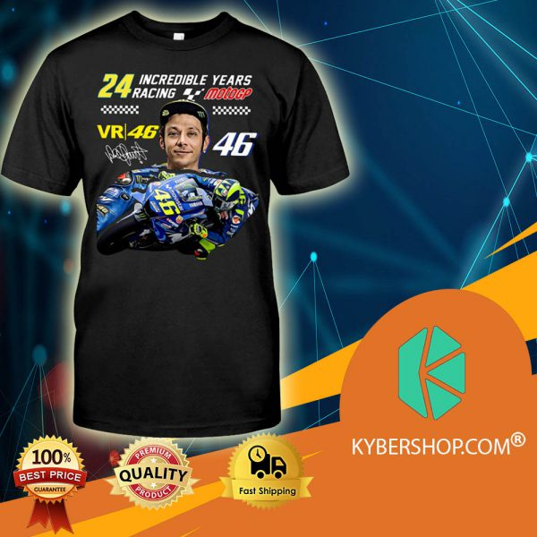 Valentino Rossi 24 Incredible Years Racing MotoGP shirt