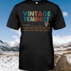 Vintage Feminist Knows more than she says shirt