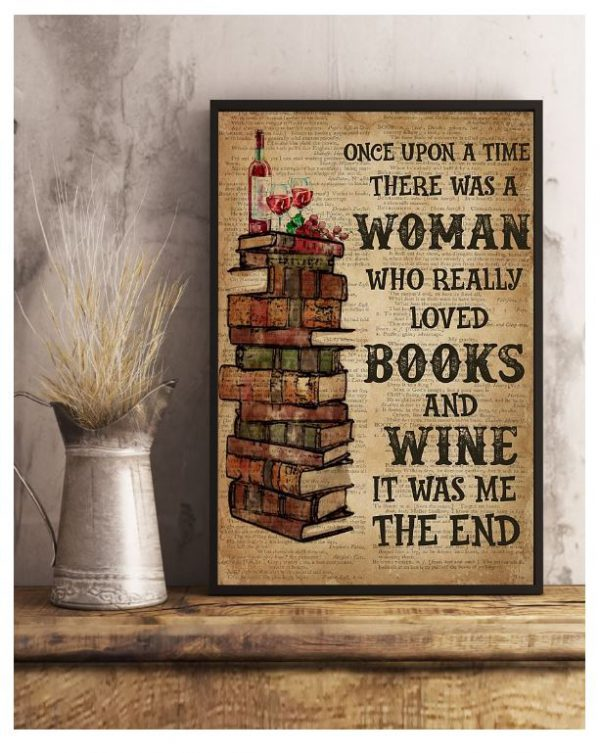 Once upon the time there was women who love Books And Wine Poster3