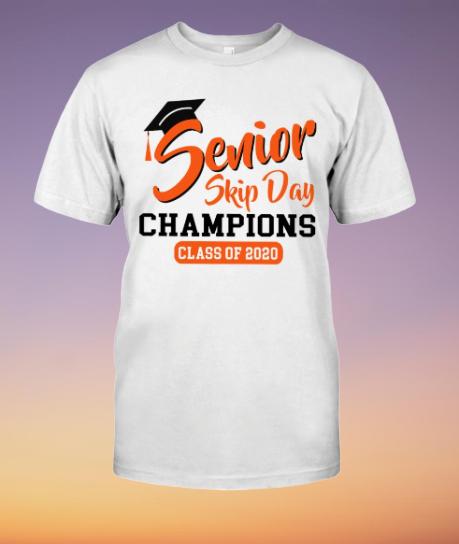 Senior skip day champion  shirt