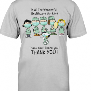 To all the wonderful heathcare workers thank you shirt