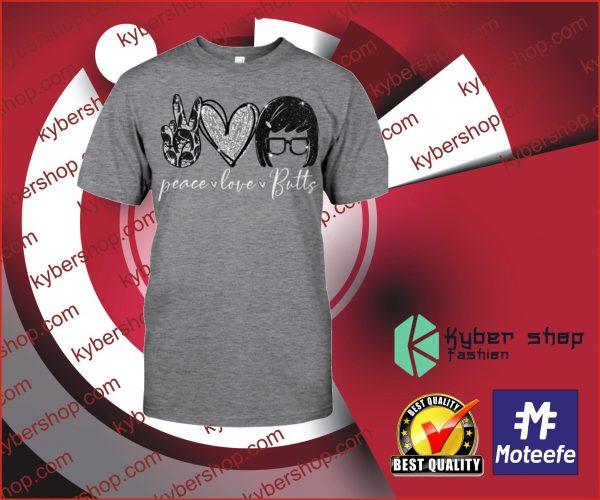 Peace love butts shirt