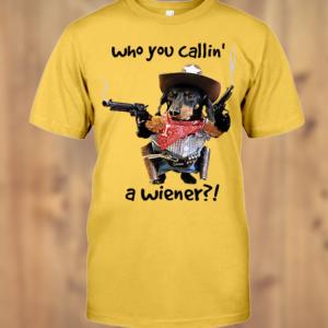 Who you callin a wiener shirt