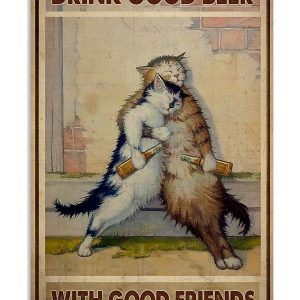 Cat Drink good beer with good friends poster