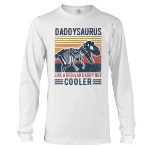 Daddysaurus like a regular daddy but cooler shirt