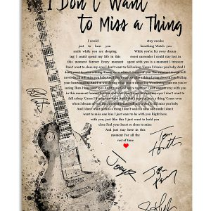 I don't want to miss a thing lyrics Poster