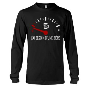 J'ai besoin d'une bière shirt