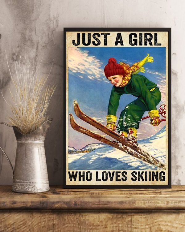 Just a girl who love skiing poster