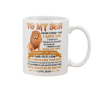 Lion To My Son Never Forget That I Love You mug