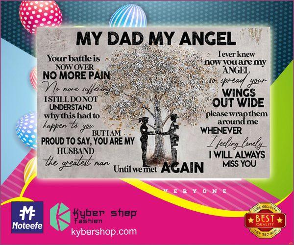 My dad my angel until we met again poster