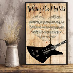 Nothing else matters lyrics Poster
