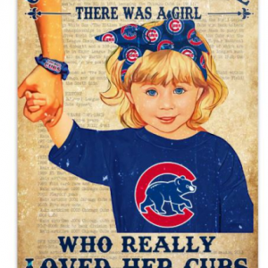 Once upon a time there was a girl who really loved her Chicago Cubs