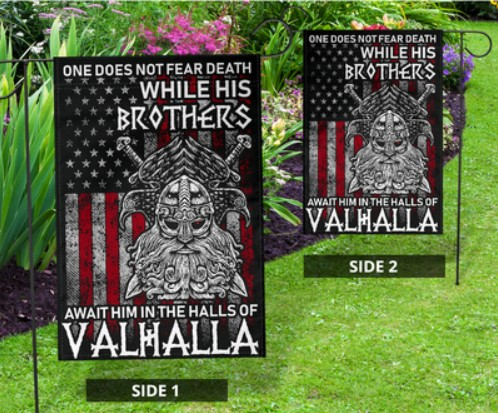 One does not fear death while his brother await him in the halls of valhalla flag