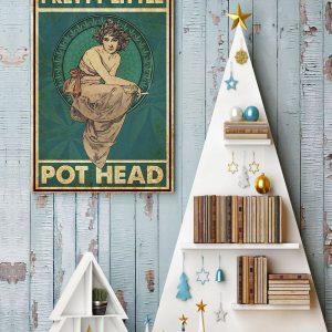 Pretty little pot head Poster