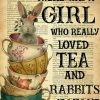 There was a girl who really loved tea and rabbits poster