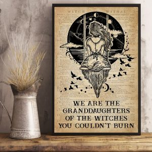 We are the granddaughters of the witches you couldn't burn poster