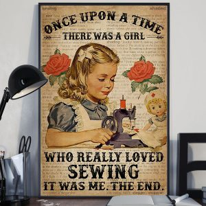 once upon a time there was a girl who really loved books Sewing Poster
