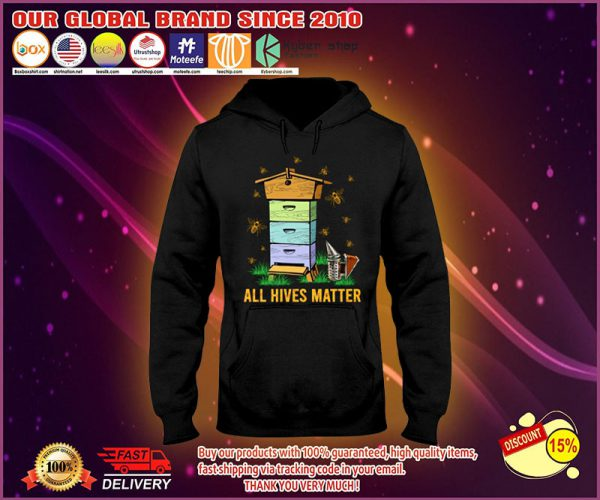 Bee All hives matter hoodie
