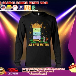 Bee All hives matter long sleeves