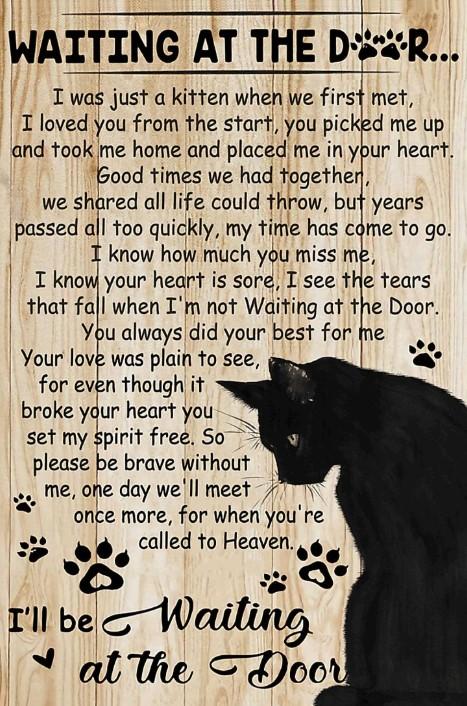 Black cat Waiting at the deep Ill be waiting at the door poster