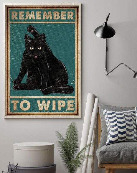 Cat black remember to wipe poster