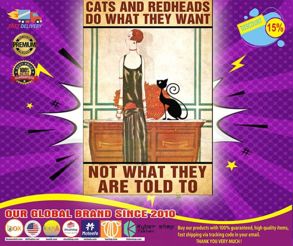 Cats and redheads do what they want poster