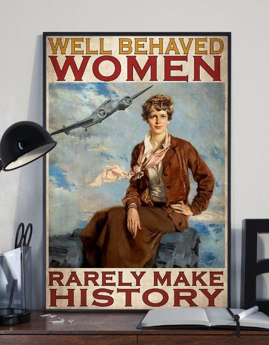Flight attendant Well behaved women rarely make history poster