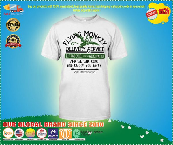 Flying monkey delivery service and we will come and carry you shirt