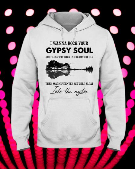 Hippie I Wanna Rock Your gypsy soul shirt