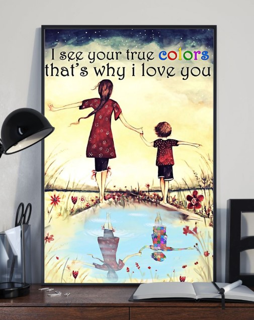 I see your true color thats why I love you poster