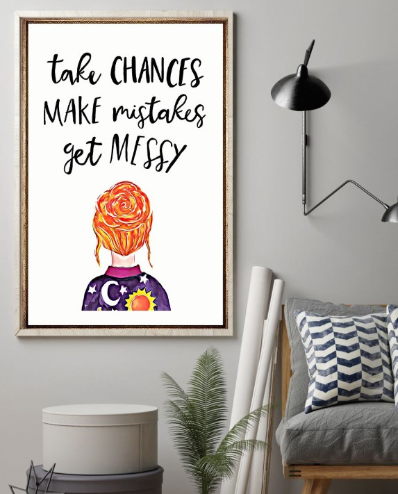 Ms frizzle Magic School Bus Take chances make mistakes get messy poster