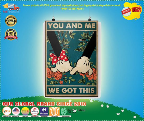 You and me we got this Mickey and Minnie poster