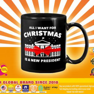 All I want for christmas is a new president mug