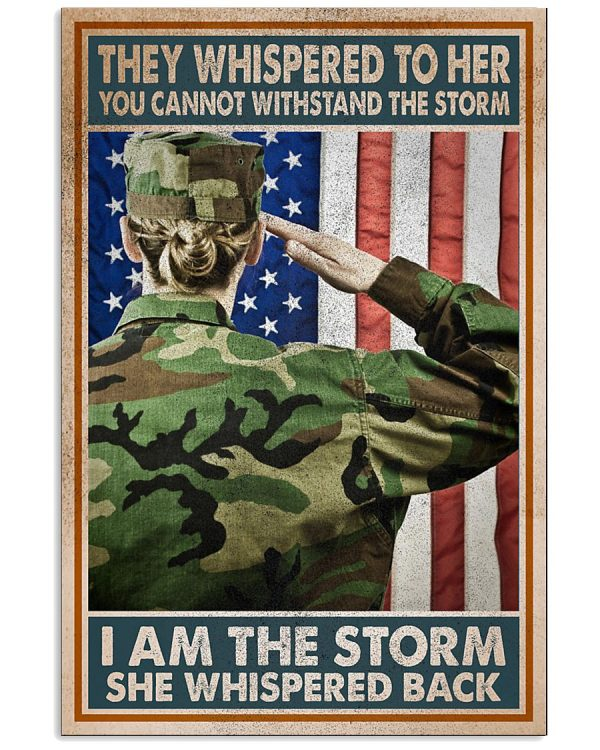 America flag Girl They whispered to her I am the storm she whispered back poster