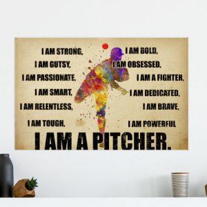Baseball I am a pitcher poster