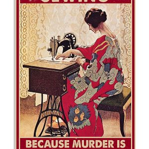 Because murder is wrong Sewing poster