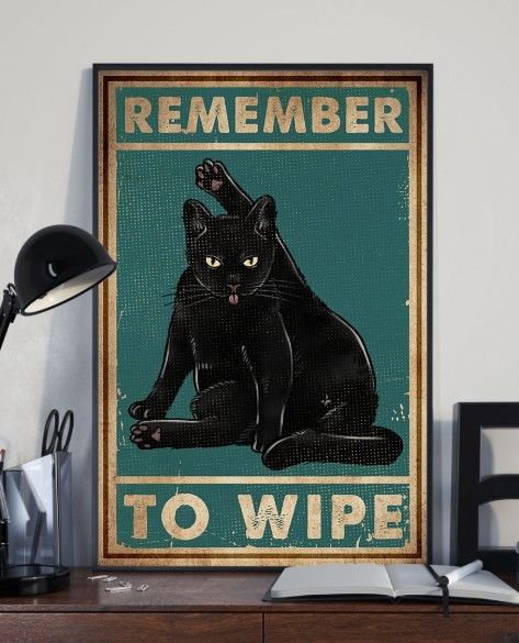 Black cat remember to wipe poster
