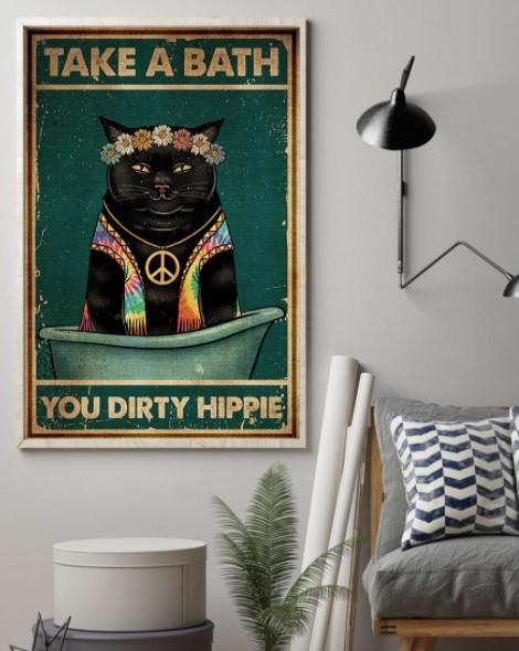 Black cat take a bath you dirty hippie poster