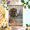 Boxer dog thats what I do I fly and I know things poster