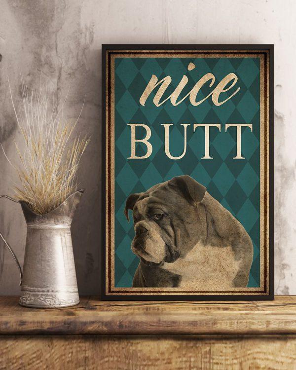 Dog Bull Nice Butt poster